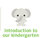 Introduction to our kindergarten